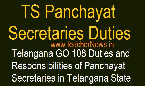 Telangana Panchayat Secretaries Duties and Responsibilities GO 108