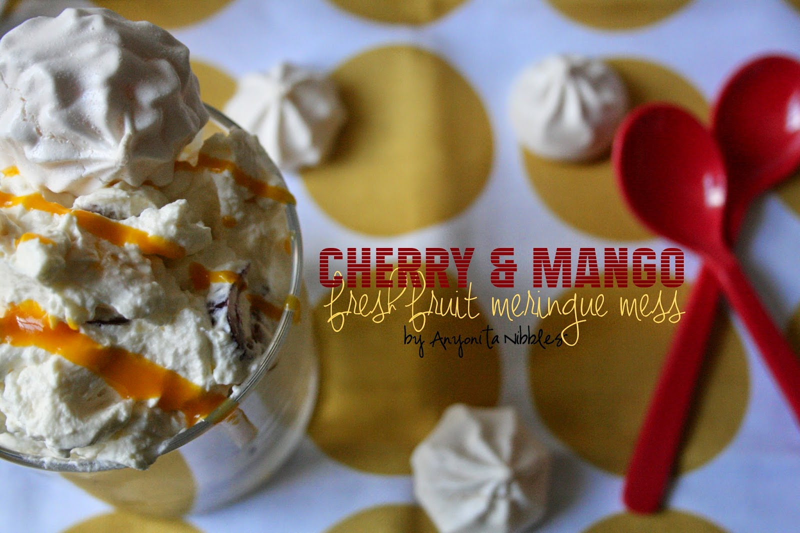 Gluten Free Cherry & Mango Fresh Fruit Meringue Mess from Anyonita Nibbles