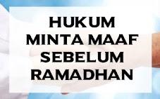 Hukum minta maaf sebelum Ramadhan