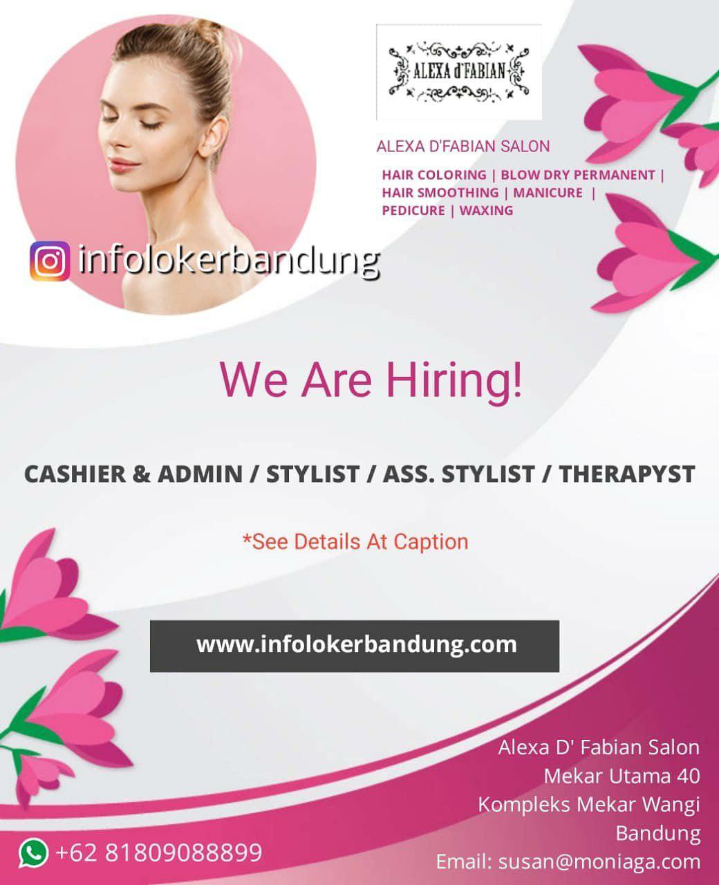 Lowongan Kerja Alexa D'Fabian Salon Bandung Agustus 2018