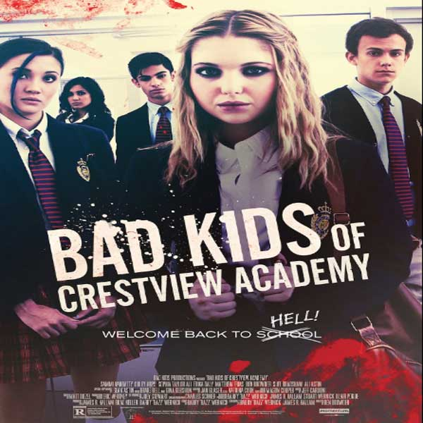 Bad Kids of Crestview Academy, Bad Kids of Crestview Academy Synopsis, Bad Kids of Crestview Academy Trailer, Bad Kids of Crestview Academy Review