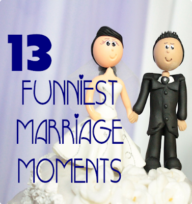 13 Funniest Marriage Moments -- Sometimes you've just got to laugh, especially if the last 13 years of your marriage has been filled with times like these.  {posted @ Unremarkable Files}