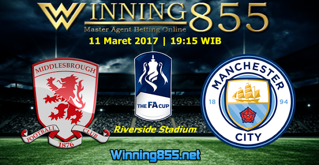 Prediksi Skor Middlesbrough vs Manchester City 11 Maret 2017