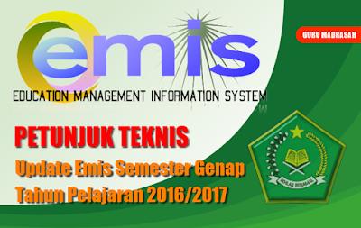 Juknis Update Emis Semester Genap Tahun Pelajaran 2016/2017