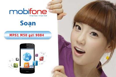 Đăng ký gói 3G M50 Mobifone Soạn Cú pháp : MPS1 M50 gửi 9084 ( Miễn phí)  Gía cước: 50.000đ/tháng. Dung lượng: 550Mb tốc độ cao miễn phí truy cập Mobifone  3G