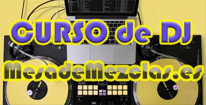 ¡Curso de DJ online y gratis!