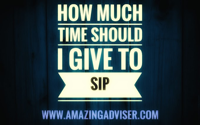 How Much Time Should I Give To My SIP ?