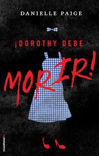 """Reseña de """"Dorothy debe morir #1"""" - Danielle Paige"""