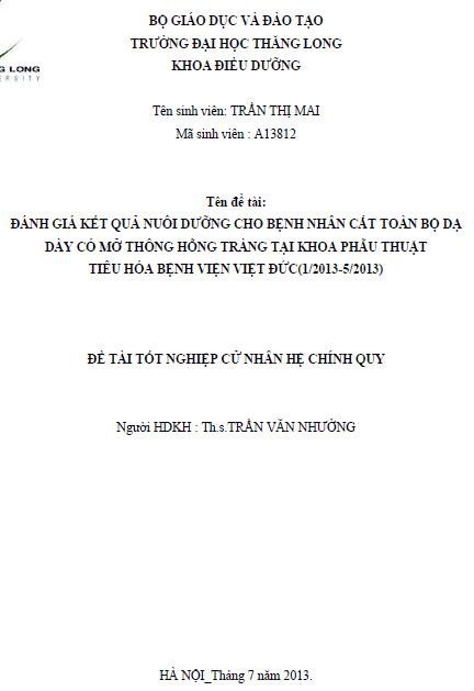 Đánh giá kết quả nuôi dưỡng cho bênh nhân cắt toàn bộ dạ dày có mỡ thông hỗng tràng tại khoa phẫu thuật tiêu hóa bệnh viện Việt - Đức (1/2013 – 5/2013)