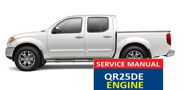 Nissan Frontier SERVICE MANUAL QR25DE EGINE