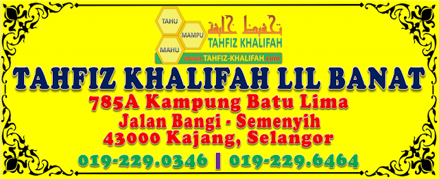 TAHFIZ KHALIFAH SEPENUH MASA