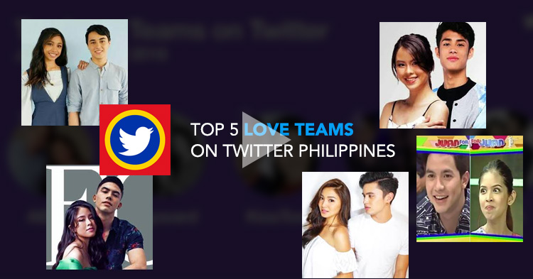 LIST: 5 most talked about Filipino Love Teams on Twitter