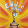 "Cute Picture Book ""Eddie the Bully"" by Henry Cole"