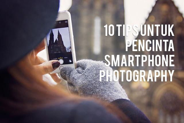 10 Teknik fotografi smartphone