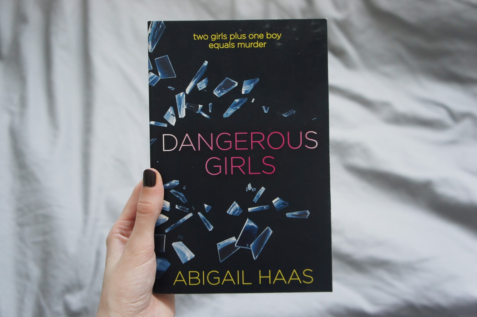 dangerous girls abigail haas