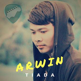 Kunci Gitar ARWIN TIADA Chord lagu Mudah dan Lirik