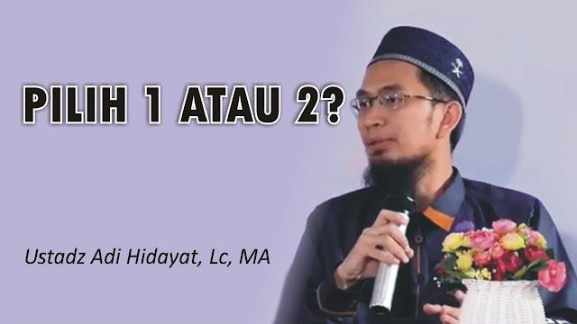 Pilih Satu atau Dua? Jawaban Jamaah Ustadz Adi Hidayat Mengundang Tawa