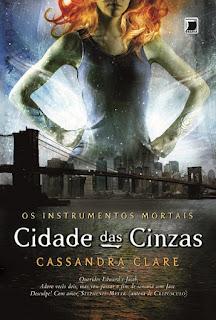 Resenha: Cidade Das Cinzas, de Cassandra Clare 7