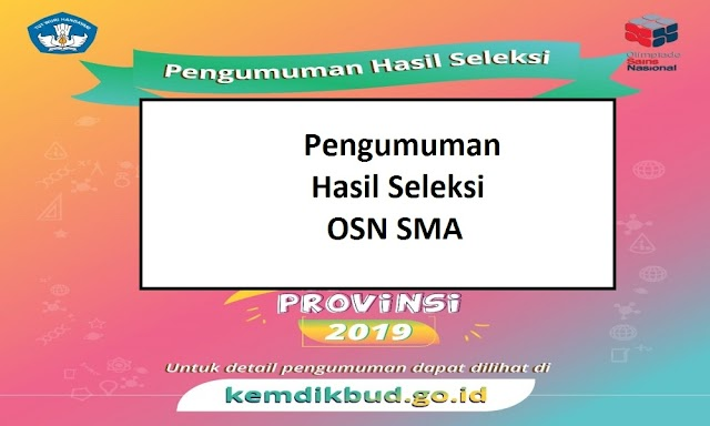Pengumuman: Hasil OSN Provinsi SMA 2019