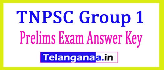 TNPSC Group 1 Prelims Exam Answer Key 2018