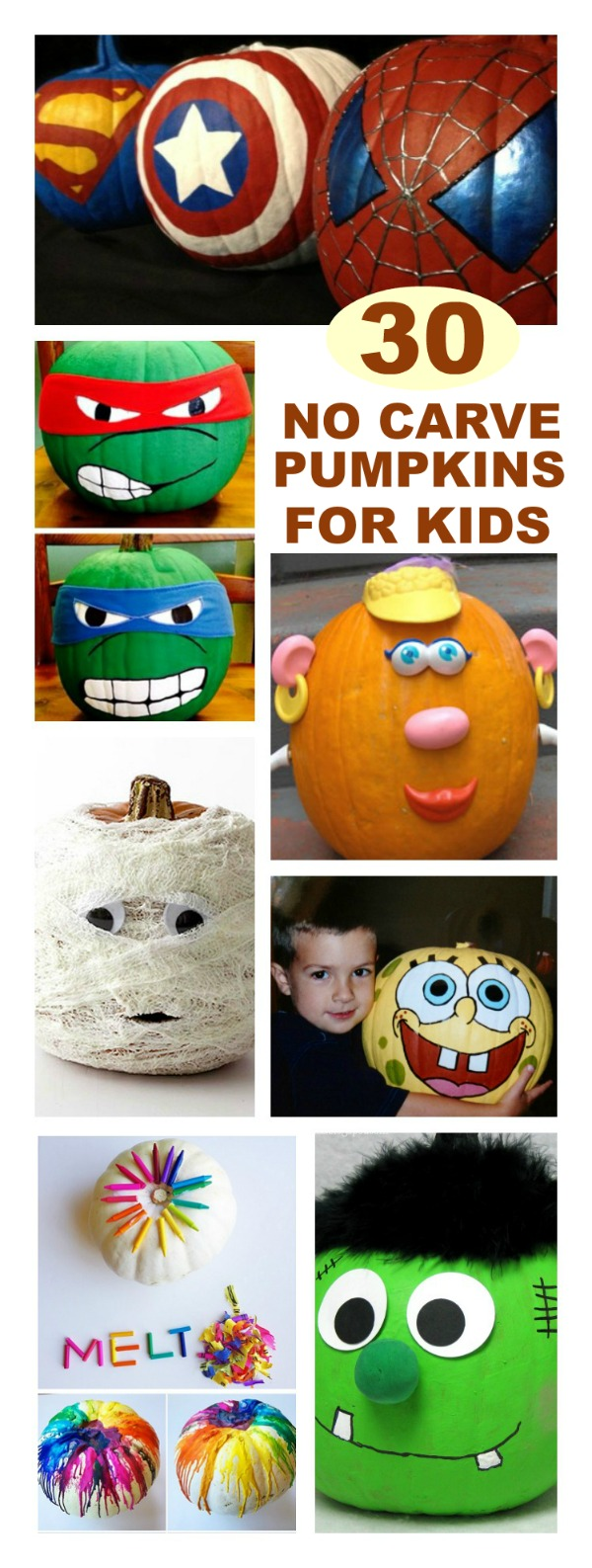 30 FUN WAYS FOR KIDS TO DECORATE PUMPKINS WITHOUT CARVING- awesome ideas here!