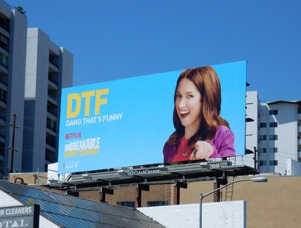 Unbreakable Kimmy Schmidt DTF Dang thats funny billboard