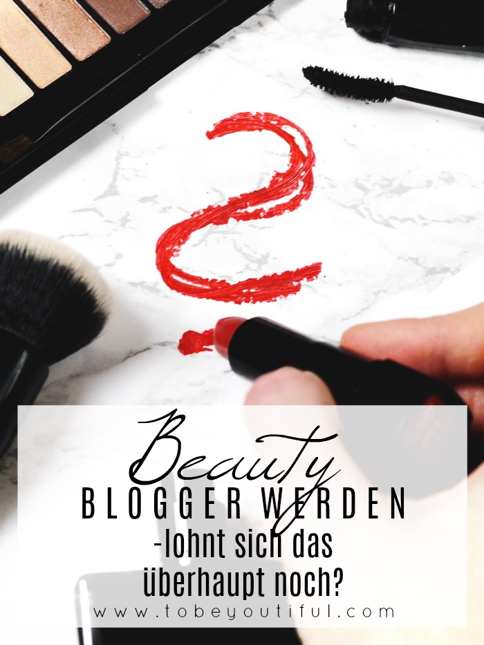 Wie Beauty Blogger werden
