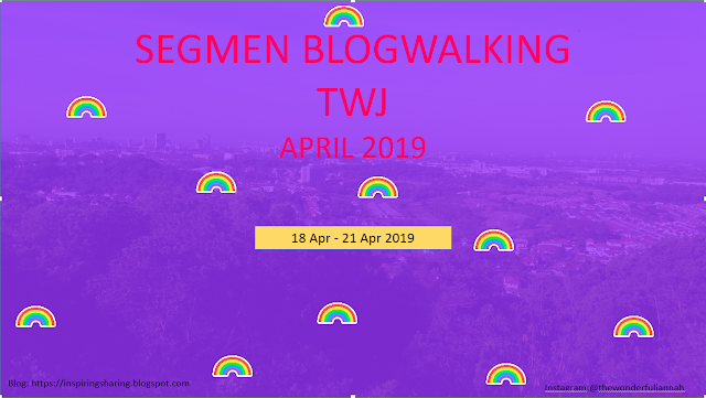 SEGMEN BLOGWALKING TWJ APRIL 2019