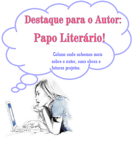 Destaque para o Autor: Papo Literário com Vanessa Pereira.