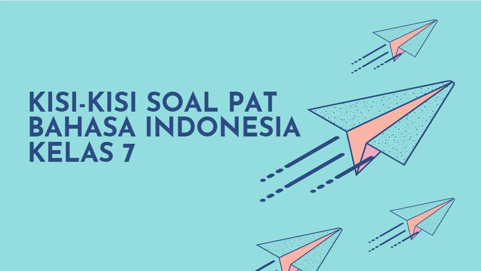 Kisi Kisi Soal Akm Pat Bahasa Indonesia Smp Kelas 7 Kurikulum 2013 Tahun Pelajaran 2020 2021 Didno76 Com