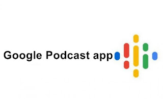 Google Podcast app