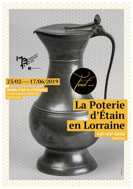 """TOUL (54) - Musée d'Art et d'Histoire : Exposition """"La poterie d'étain en Lorraine"""" (jusqu'au 17 juin 2019)"""