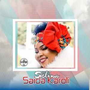 Download Audio | Saida Karoli - Selina