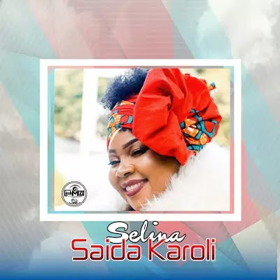 Download Audio   Saida Karoli - Selina