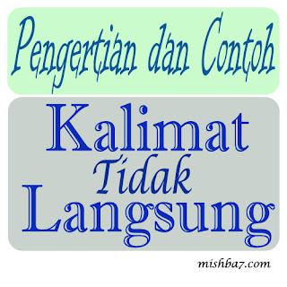 Pengertian dan Contoh Kalimat Tidak Langsung | Bahasa Indonesia