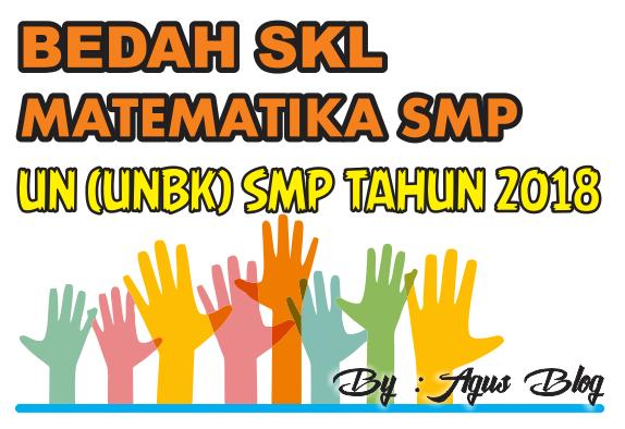 DOWNLOAD BEDAH SKL UN (UNBK) MATEMATIKA SMP TAHUN 2018