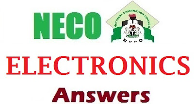 NECO Electronics 2017 Questions & Answers | Free OBJ and Theory Answers
