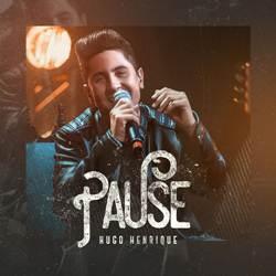 Pause – Hugo Henrique Mp3