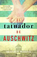 El Tatuador de Auschwitz por Heather Morris