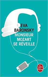 Monsieur Mozart se réveille – Eva Baronsky