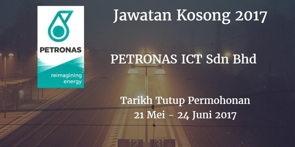 Jawatan Kosong PETRONAS ICT Sdn Bhd 21 Mei - 24 Juni 2017
