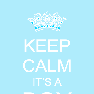 Free Printable Keep Calm It's a Baby Boy or Girl Posters