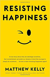 Resisting Happiness: Why We Sabotage Ourselves [FREE PDF]