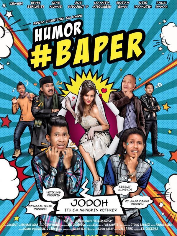 Humor #Baper Suguhan Film Komedi Romantis yang Kekinian (6