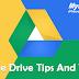 6 Useful Tips for Google Drive - 6 उपयोगी टिप्स गूगल ड्राइव के