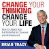Book Review: Change Your Thinking, Change Your Life by Brian Tracy