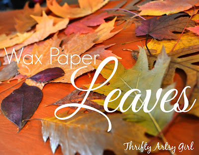 http://thriftyartsygirl.blogspot.com/2015/10/how-to-easily-preserve-fall-leaves-with.html