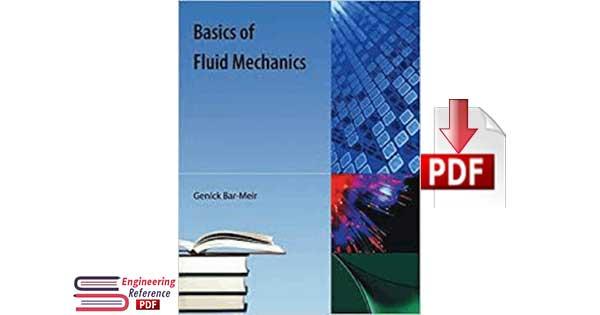 Basics of Fluid Mechanics Genick Bar Meir By Genick Bar-Meir