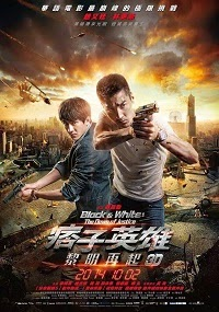 Watch Black & White: The Dawn of Justice (Pi Zi Ying Xiong 2) Online Free in HD