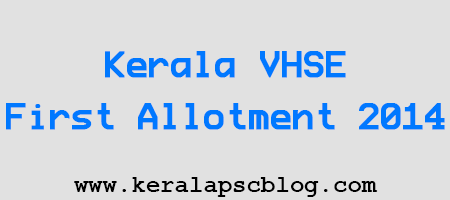 Kerala VHSE First Allotment 2014
